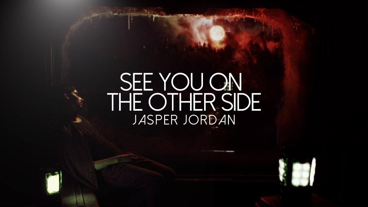 Jasper Jordan See You On The Other Side Jasper Jordan See You The Other Side