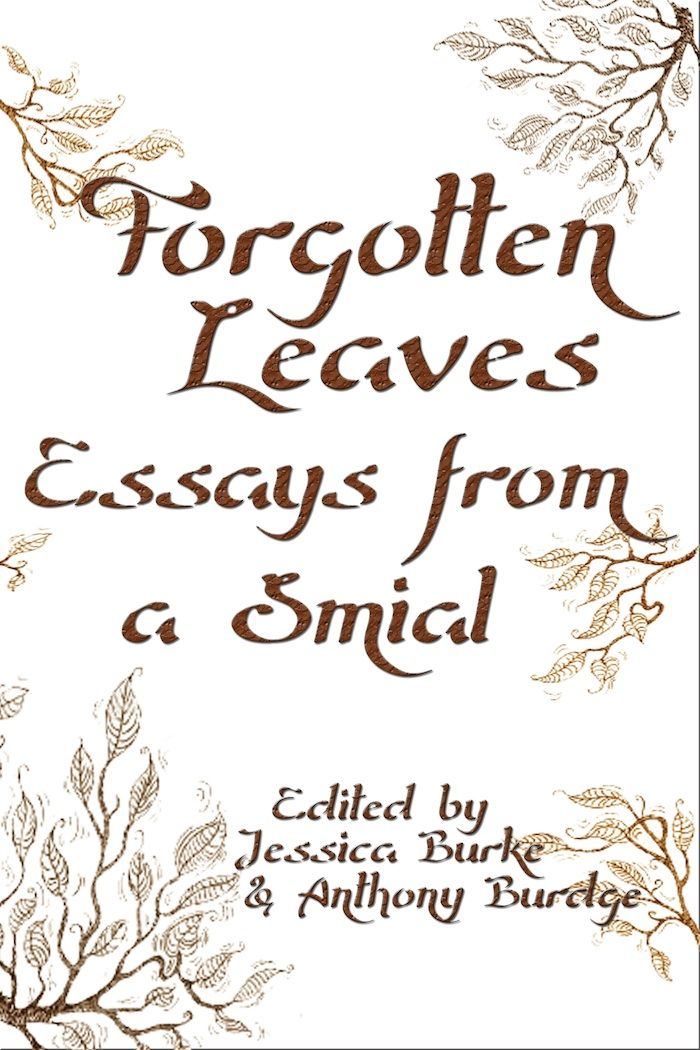 Book Release Forgotten Leave Essay From A Smial Dedicated To Jrr Tolkien Good On The Hobbit