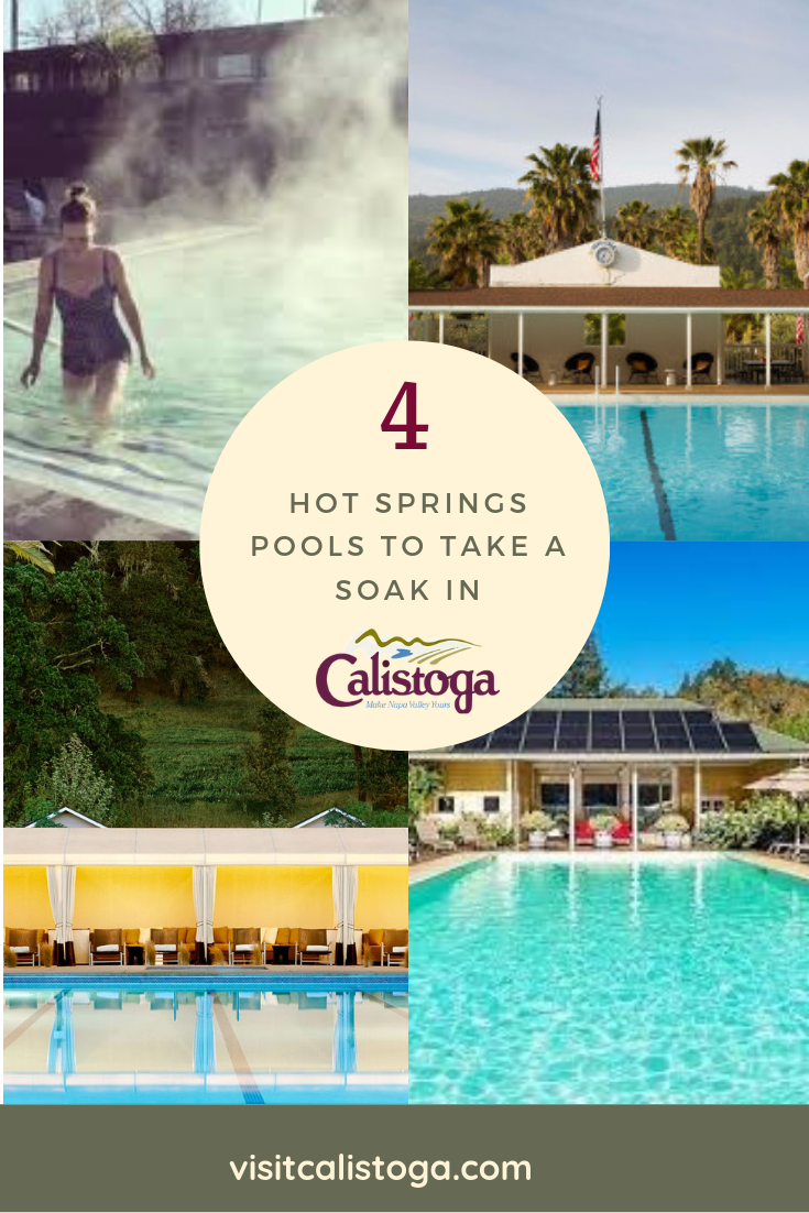 Four Of Our Favorite Hot Springs Pools In Calistoga Calistoga Is The Real Deal The Charming City Of Calistoga Was Built Mineral Pools Calistoga Hotels Pool