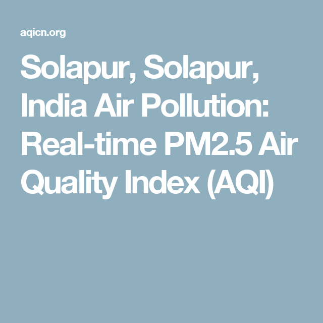 Solapur Solapur India Air Pollution Real Time Pm2 5 Air