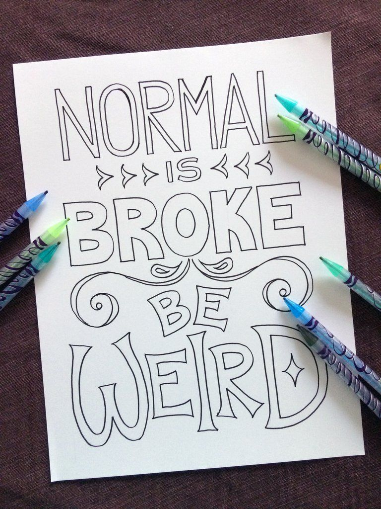 Normal Is Broke Be Weird Coloring Page New Debt Free Coloring