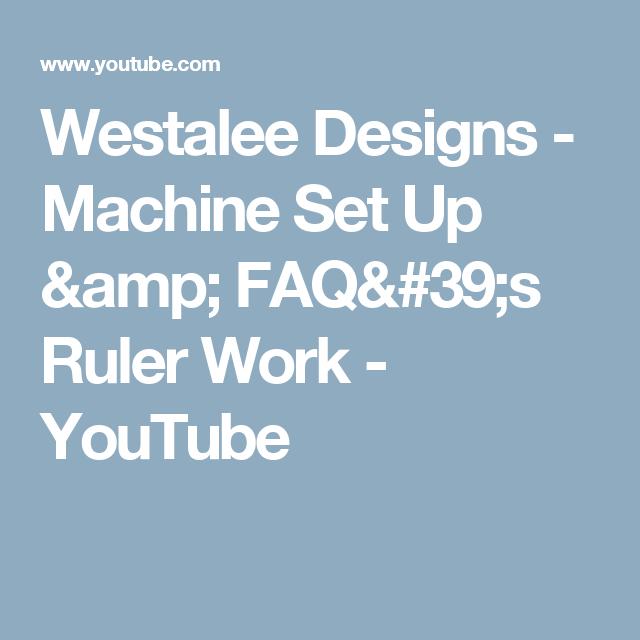 Machine Set Up & FAQ's Ruler Work