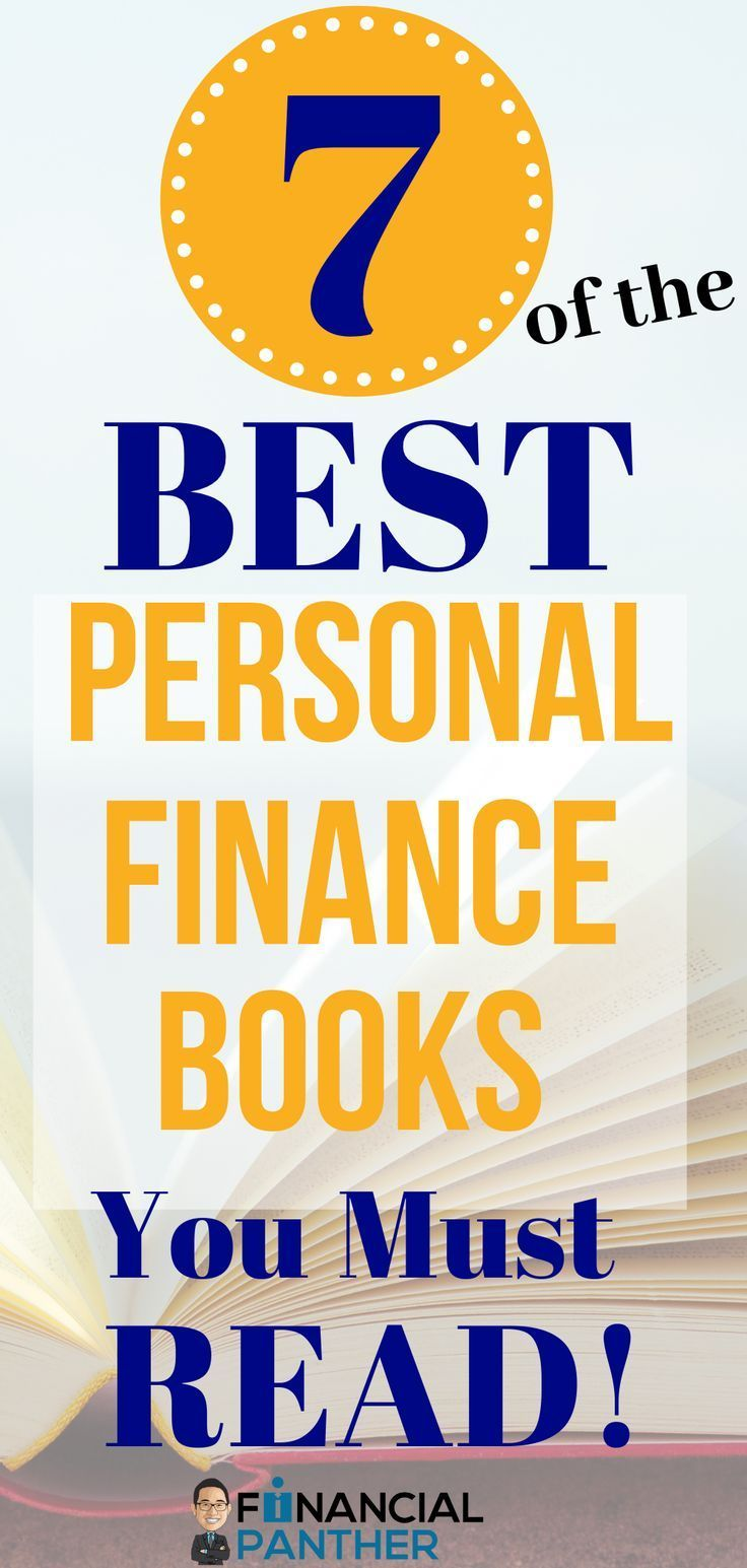 The Best Personal Finance Books You Need To Read Books Finance Financebooks Personal Books F In 2020 Finance Books Personal Finance Books Personal Finance