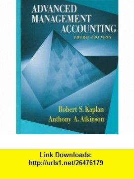 advanced management accounting 3rd edition 9780132622882 robert rh pinterest com