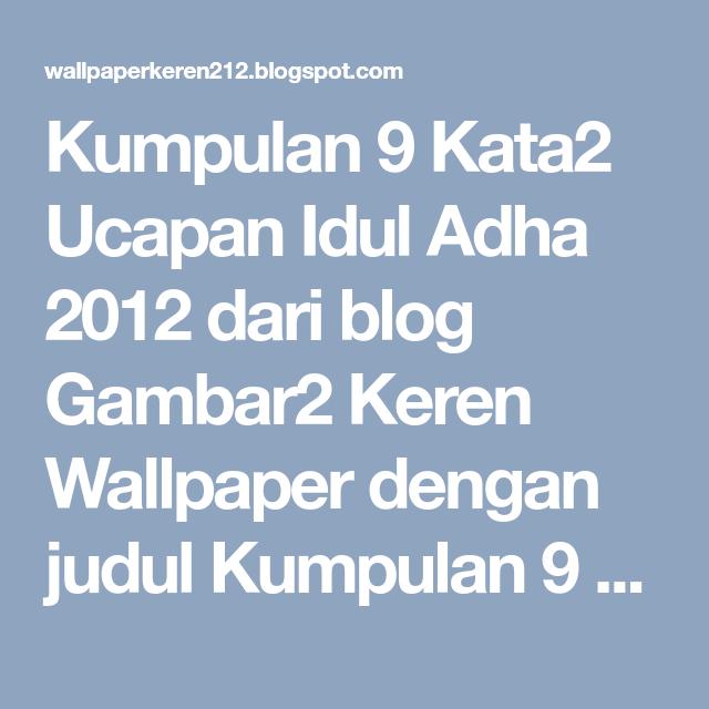 Kumpulan 9 Kata2 Ucapan Idul Adha 2012