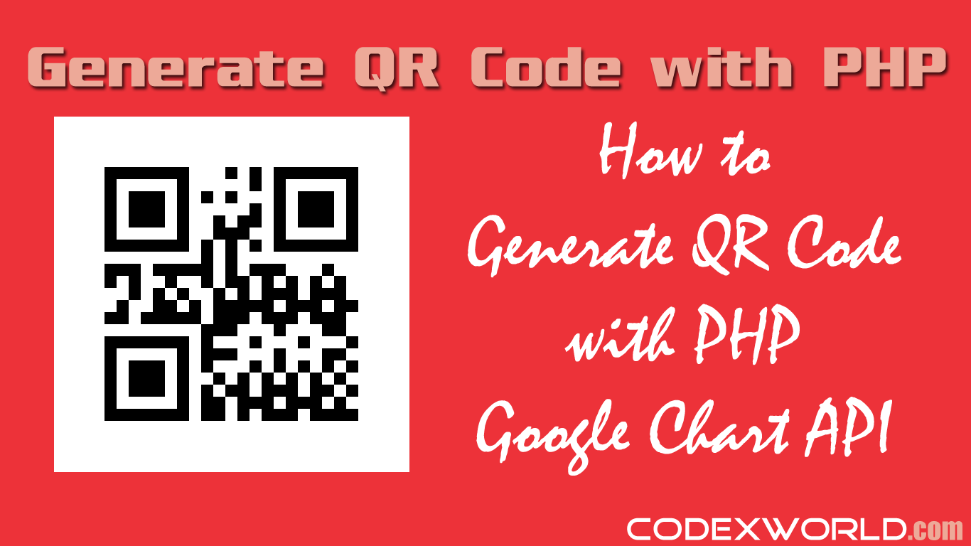 How to Generate QR Code with PHP using Google Chart API | PHP