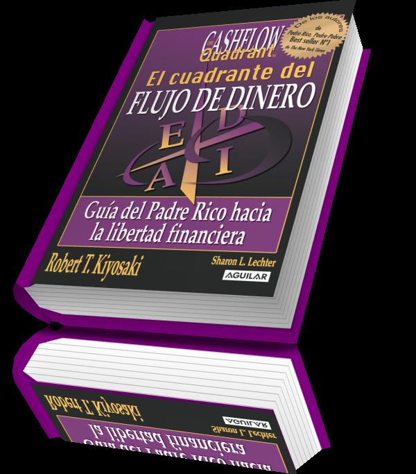 Universidad De Millonarios Libro Completo En Pdf Gratis De El Cuadrante Del Flujo De Dinero Guía D Libros De Finanzas Libros De Negocios Libertad Financiera