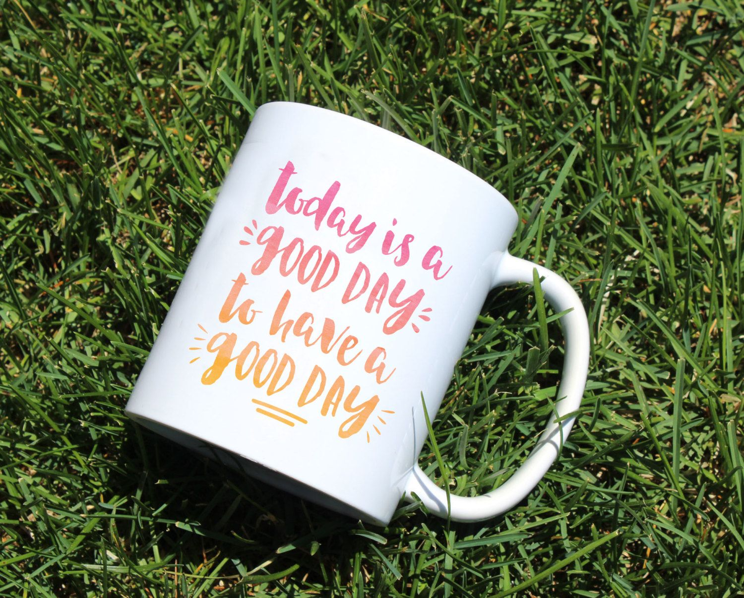 Today is a day to have a good day| quote mug | coffee mug | Fixer upper quote | good day | tea cup  | gift | typography by TwoLittleBirdsDS on Etsy