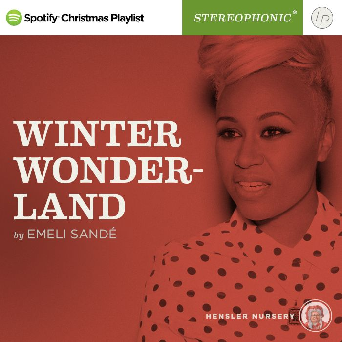 emeli sande winter wonderland from our christmas pop playlist on spotify