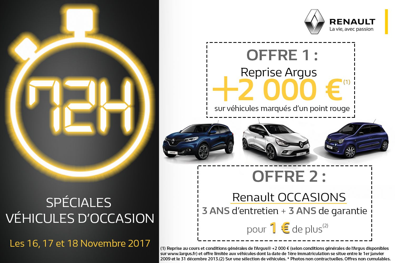 Nos Concessions Renault Vous Propose Les 72h Spéciales Véhicules D Occasion C Est Le Moment D En Profiter Rendez Vous Les 16 17 18 Novembre 2017 Dans Notre