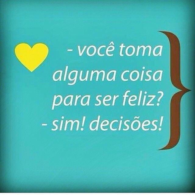 Tome decisões!!!