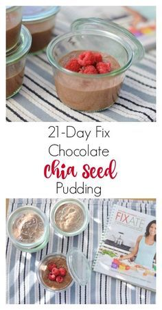 Simply Clean & Fit: 21-Day Fix Approved Chocolate Chia Seed Pudding #21dayfix #cleaneating