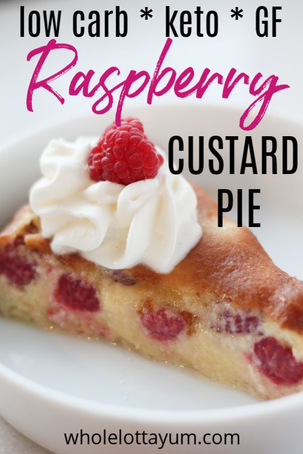 Baked Keto Custard Pie with Raspberries (Low Carb, Gluten Free) #ketodietforbeginners