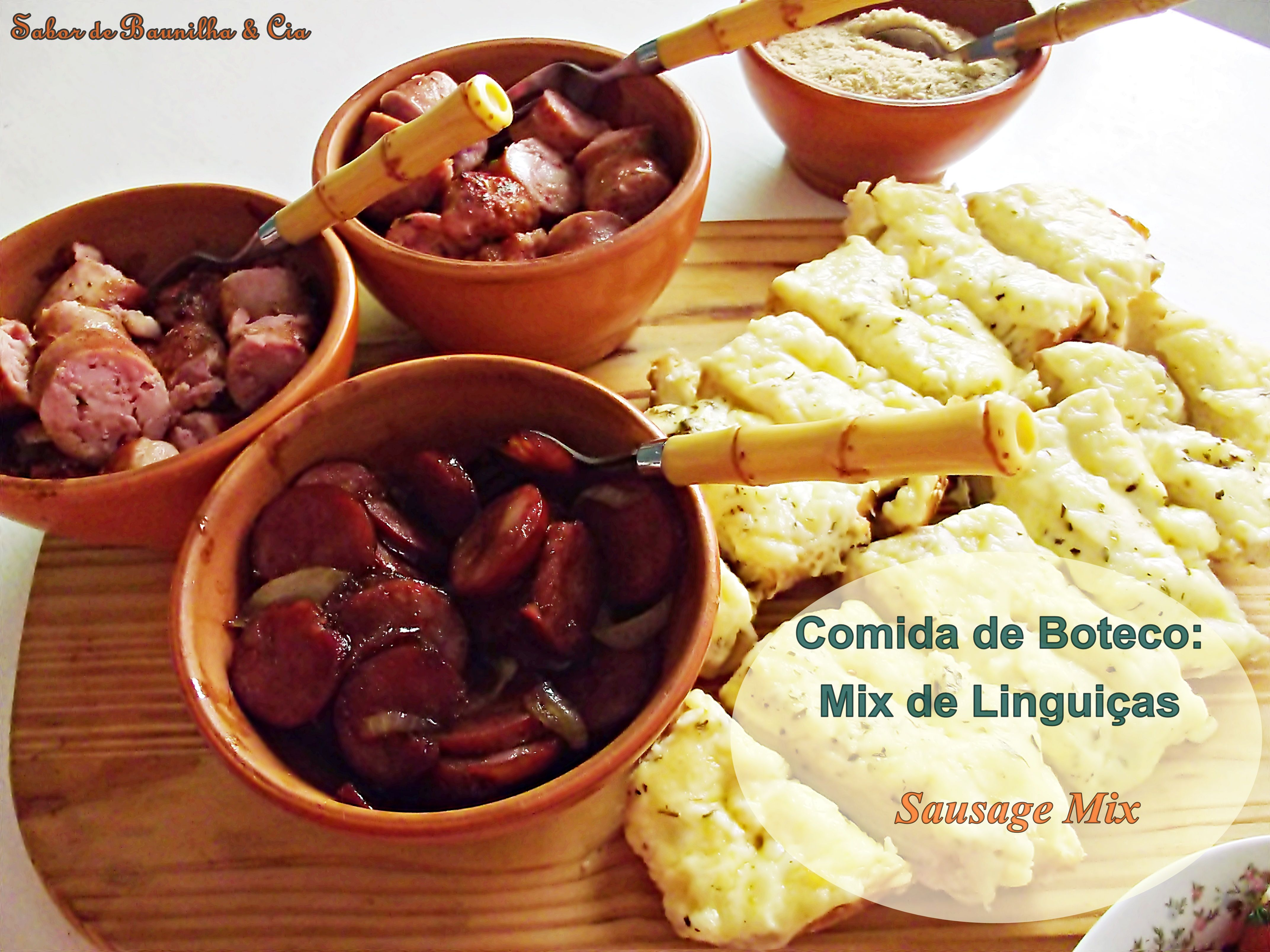 Comida de Boteco: Mix de Linguiças – Sausage Mix