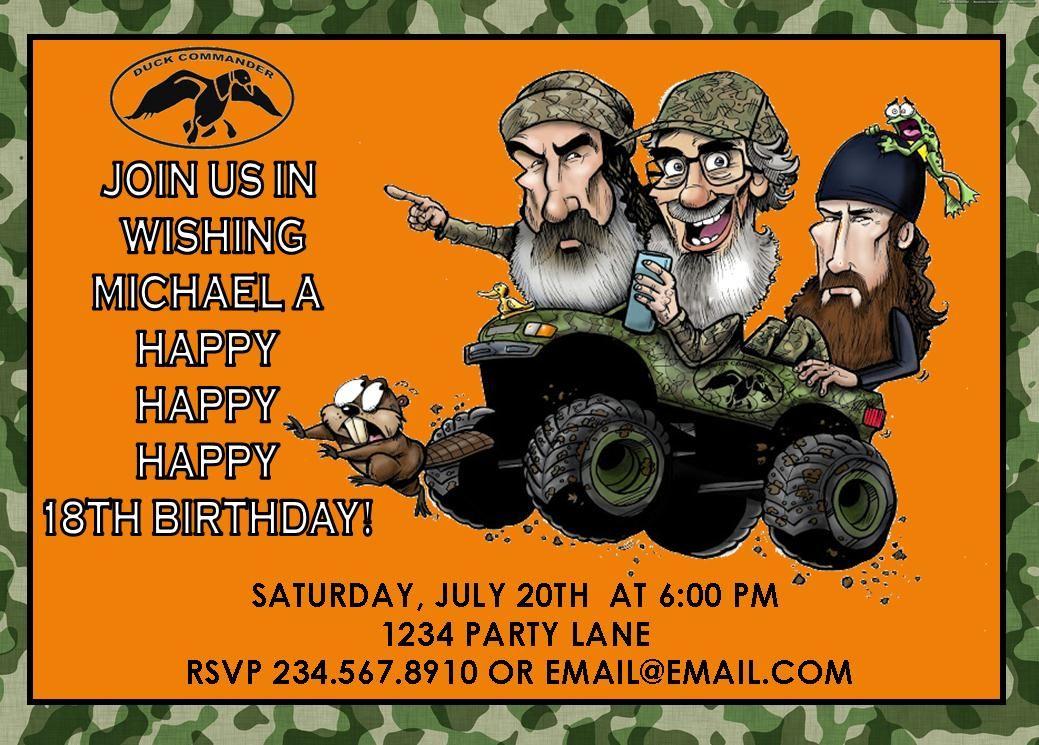 Duck Dynasty Party Invite Idea | Birthday Party Ideas | Pinterest ...