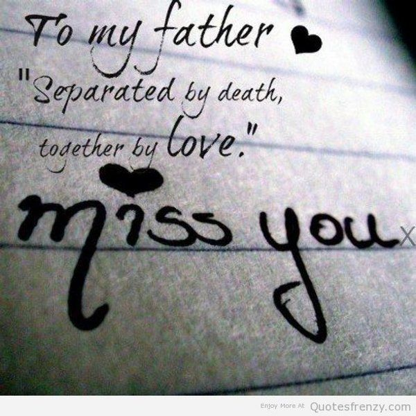 Daughter Missing Dad Quotes Death. QuotesGram By