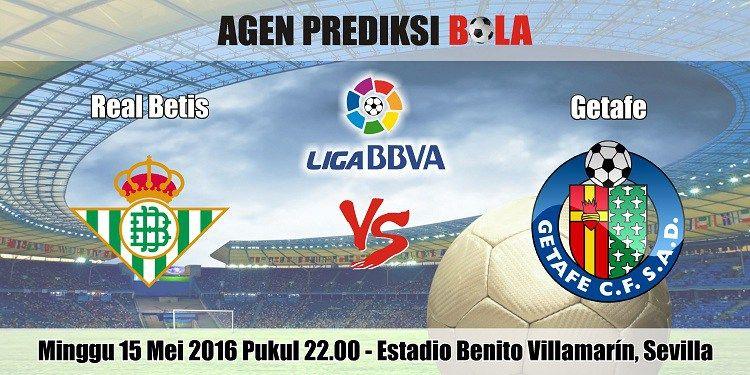 Prediksi Bola Real Betis vs Getafe 15 Mei 2016