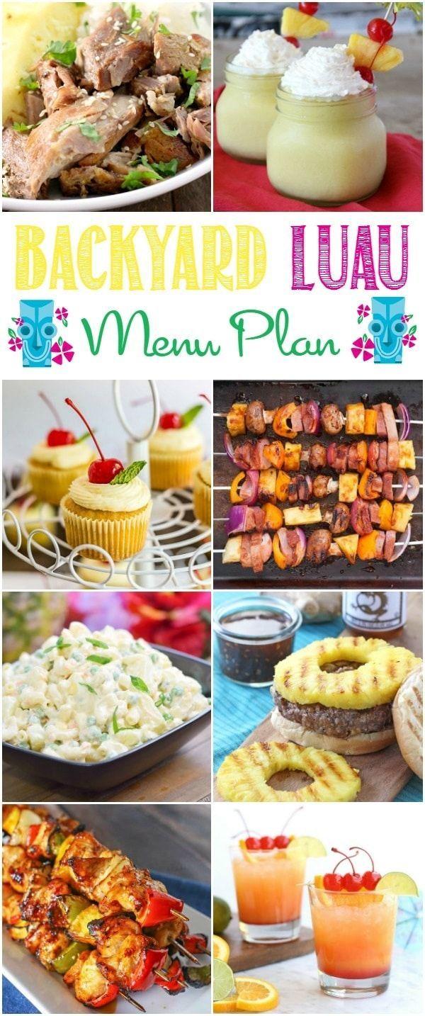Backyard Luau Menu Plan - House of Nash Eats