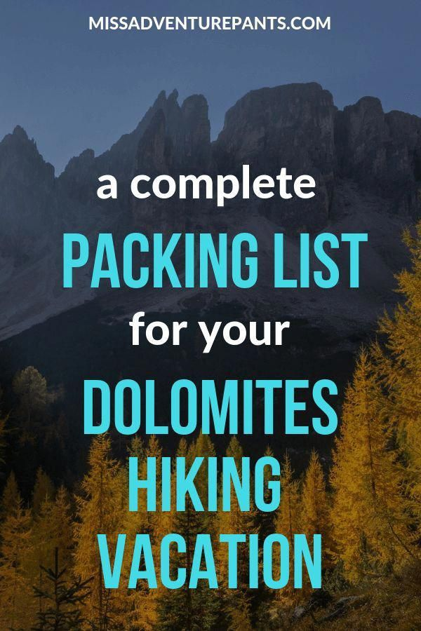 Use This Helpful Packing List To Plan Your Dolomites