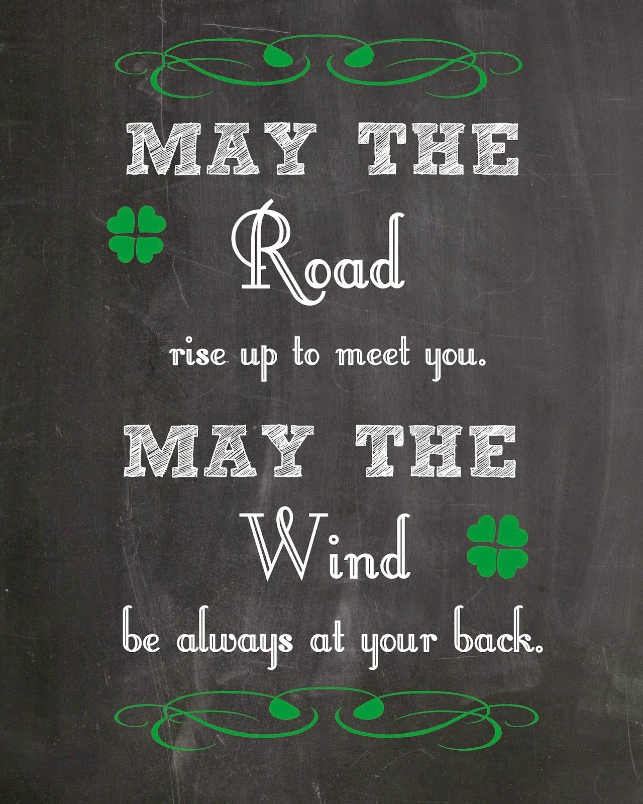 may the road rise up to meet you wind
