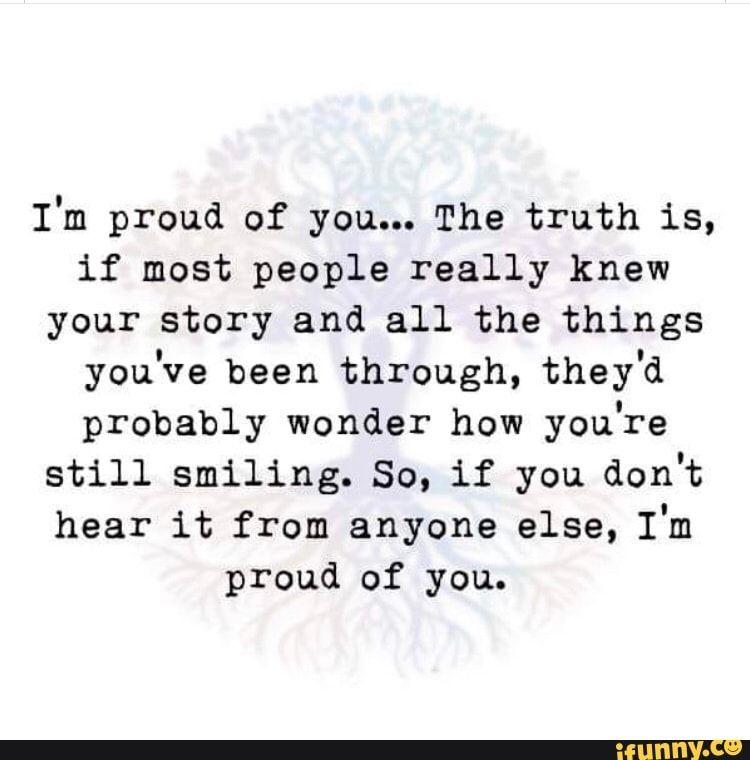 I M Proud Of You Inspirerende Citaten Inspirerende Woorden Woorden