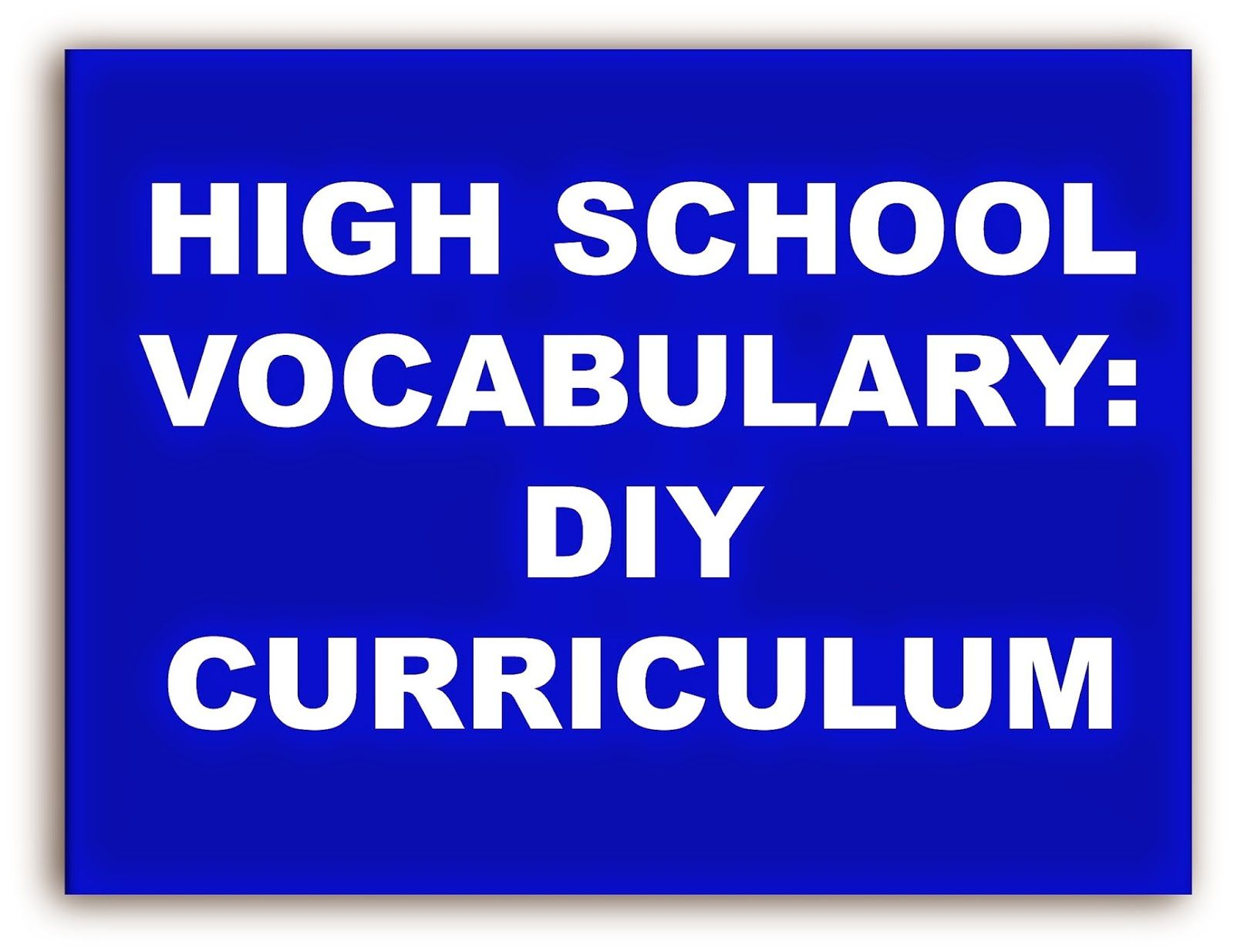 High School Vocabulary Diy Curriculum With Images