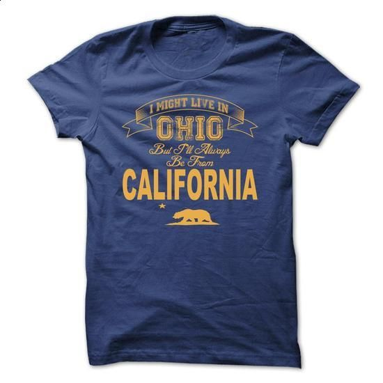 California Girls In Ohio 1 - #college hoodies #funny shirt. PURCHASE NOW => https://www.sunfrog.com/States/California-Girls-In-Ohio-1.html?id=60505