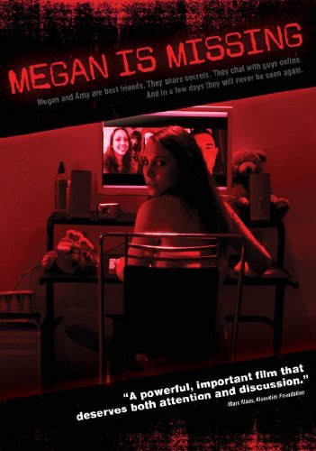 Megan Is Missing 2011 Missing Posters Missing Film Full Movies Online Free