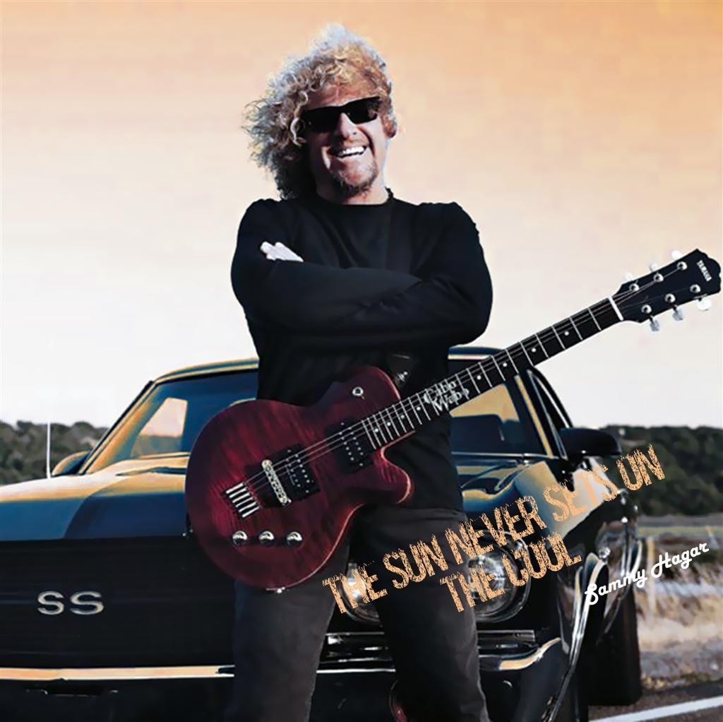 The Sun Never Sets On The Cool Sammy Hagar Sammy Hagar Red Rocker Van Halen