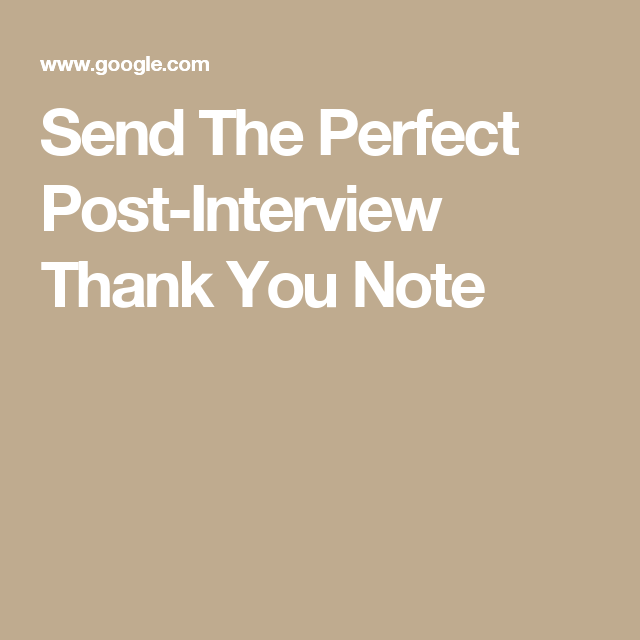 Send The Perfect PostInterview Thank You Note  MoneyPersonal