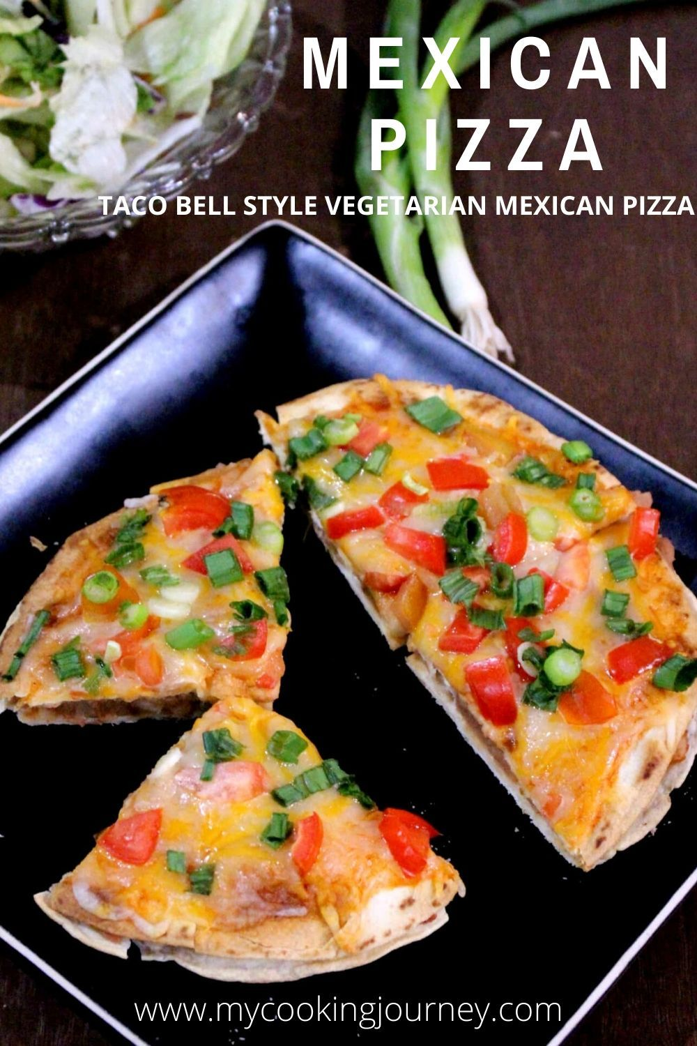 Mexican pizza taco bell style vegetarian mexican pizza