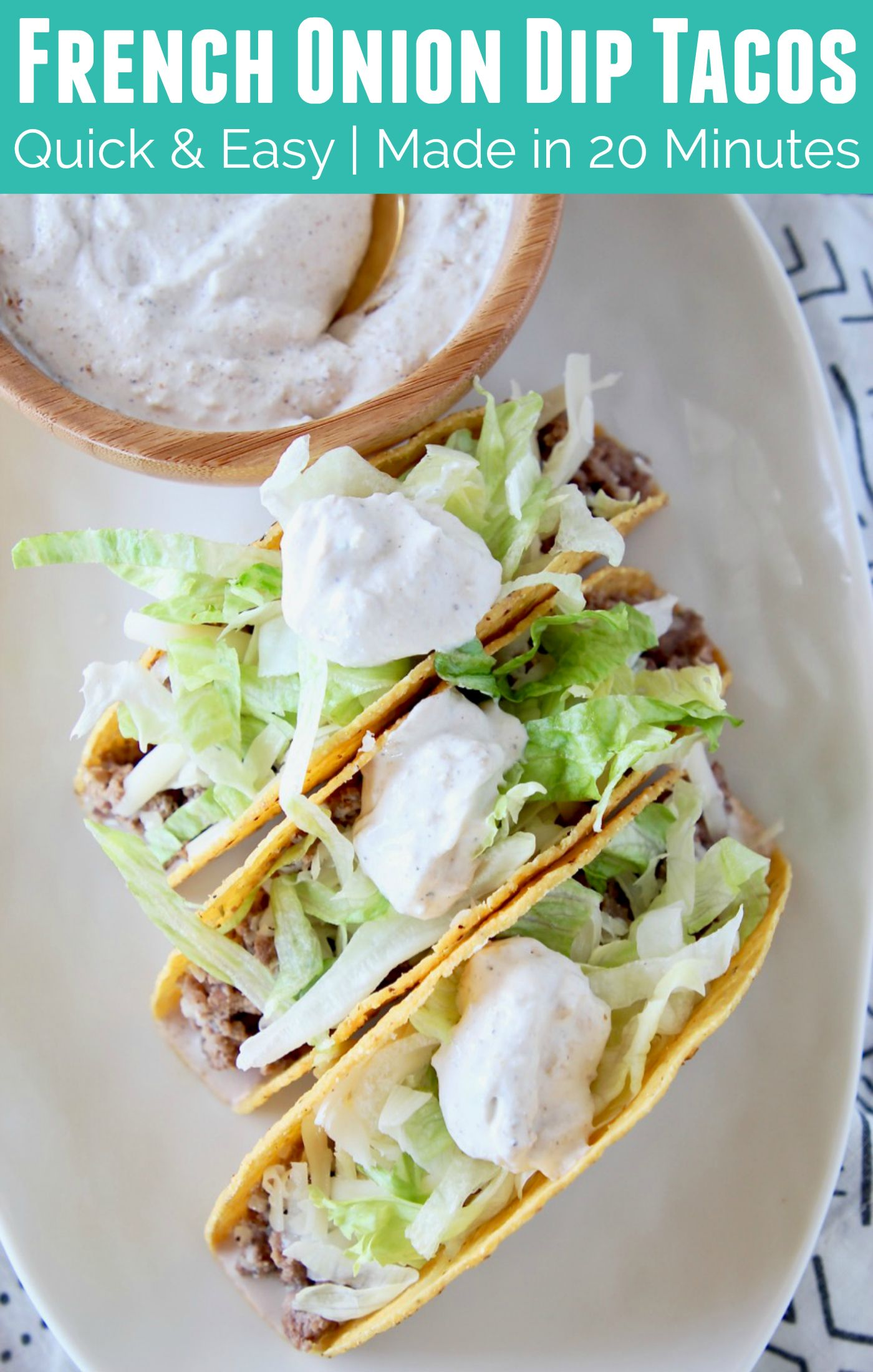 Creamy French Onion Dip Adds A Delicious Twist To These Ground Beef Tacos The Entire Recipe Is Made In Just 20 Mi French Onion Dip Ground Beef Tacos Onion Dip