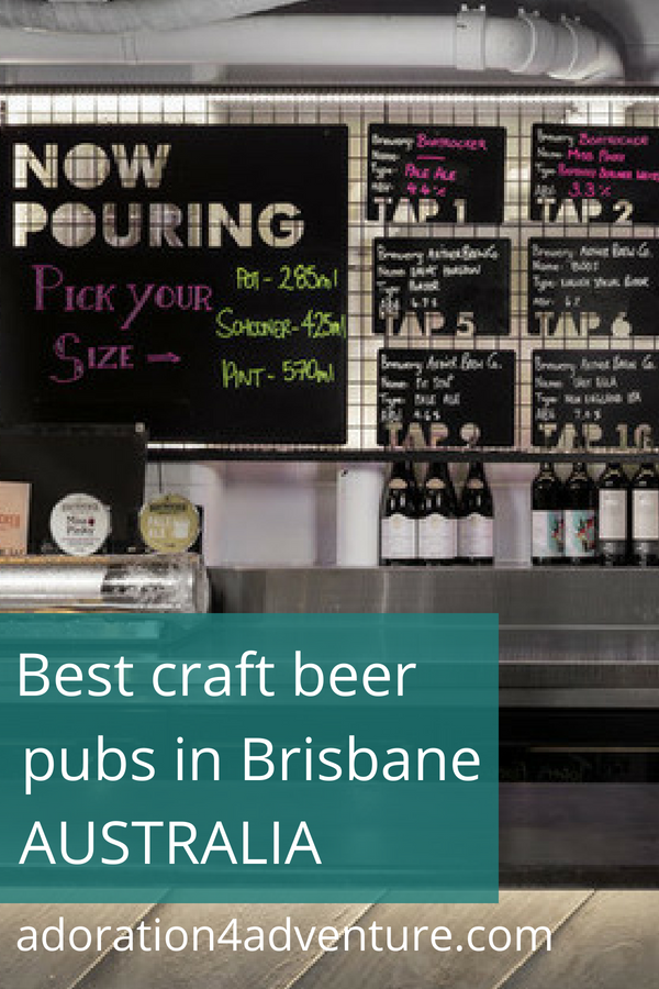 Fun Things To Do In Brisbane For Craft Beer Lovers Brewery Tours And Bars Things To Do In Brisbane Australia Travel Guide Best Craft Beers