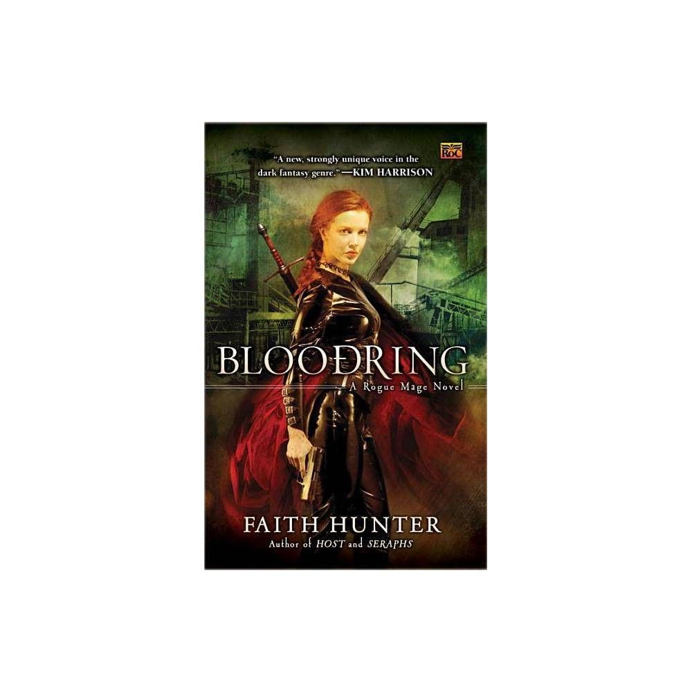 Bloodring rogue mage novels by faith hunter paperback