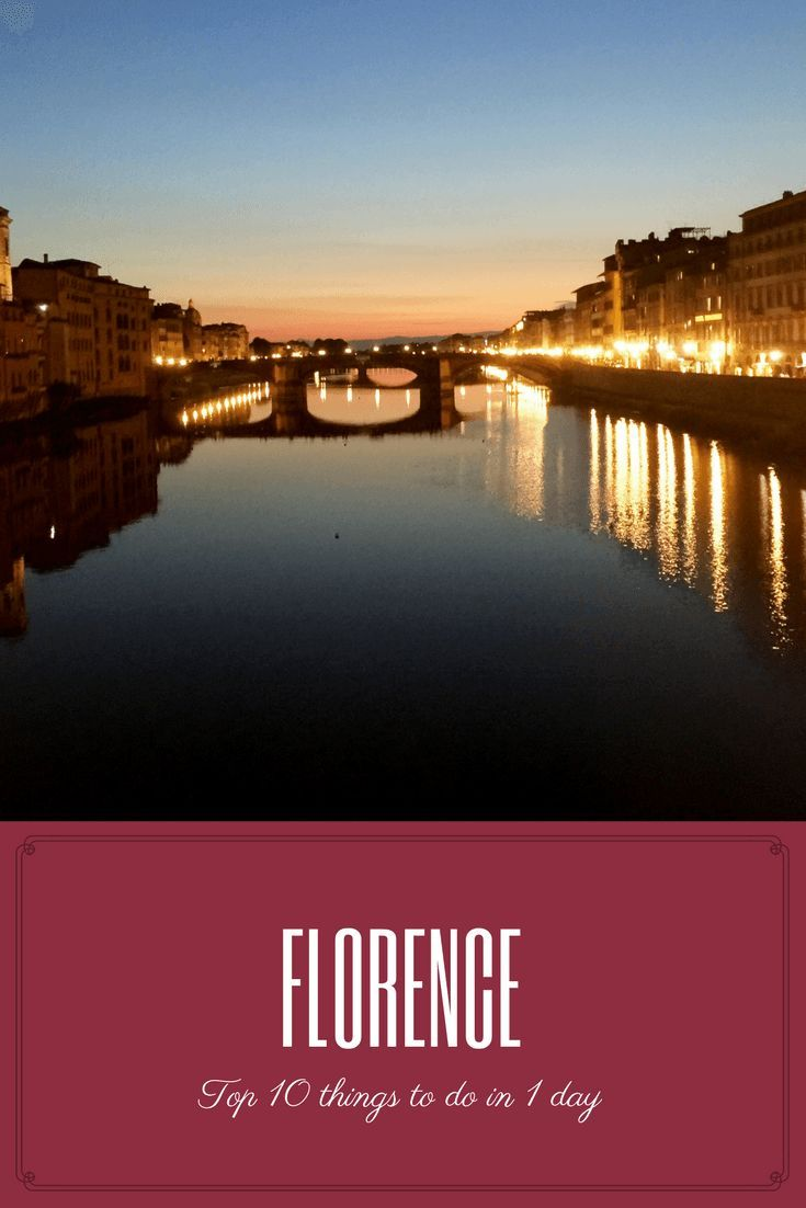 Top Things To Do In Florence In Day Travel Pinterest - 10 things to see and do in florence