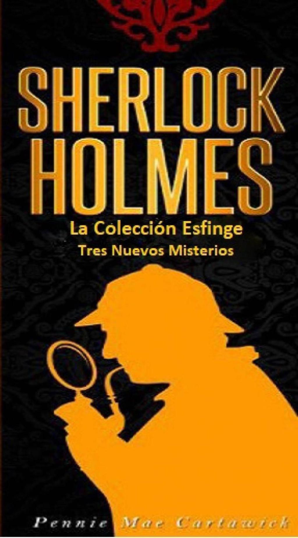 Sherlock Holmes: La Colección Esfinge (eBook)