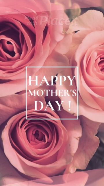 Placeit Mother S Day Instagram Story Video Maker Featuring Rapid Animations Video Video Happy Mothers Day Wishes Happy Mother Day Quotes Mothers Day Quotes
