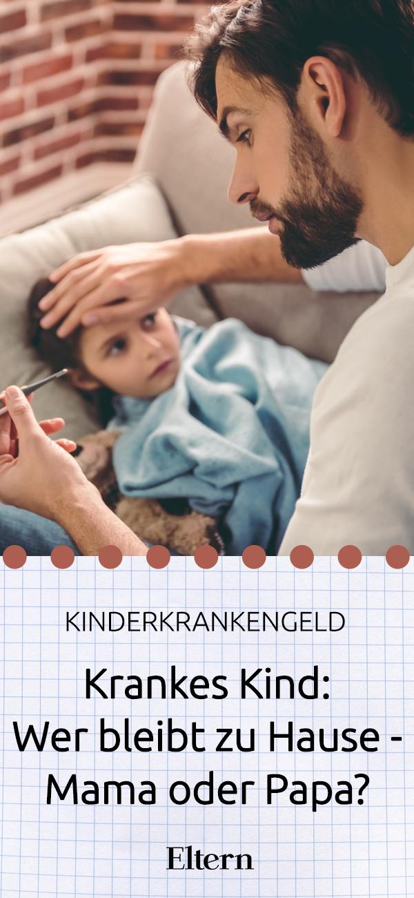Krankes Kind Wer Bleibt Zuhause Mama Oder Papa Kita