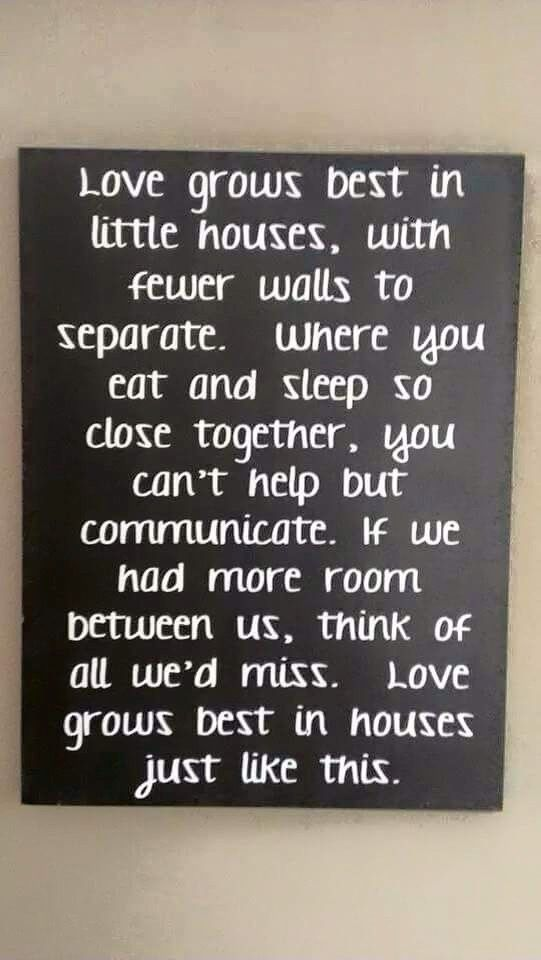 Quotes About Houses Captivating Love Grows Best In Little Houses Positive Thought  Pinterest