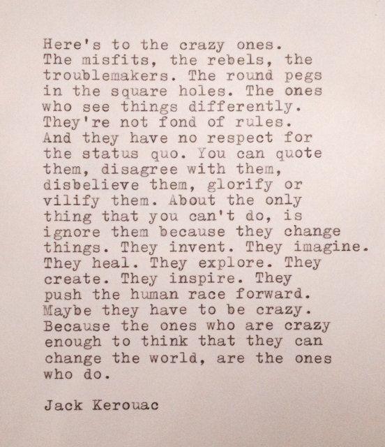 Jack Kerouac Hand Typed Quote Made on Typewriter