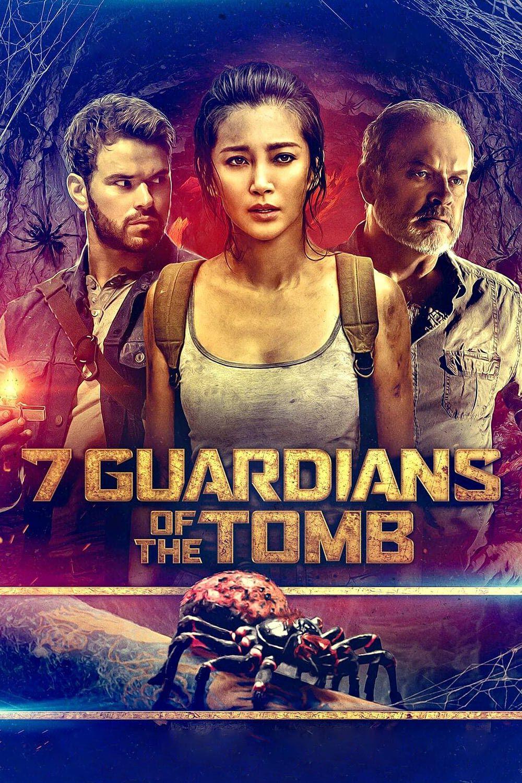 ขุมทรัพย์โคตรแมงมุม (7 Guardians Of The Tomb) 2018 HD ดู