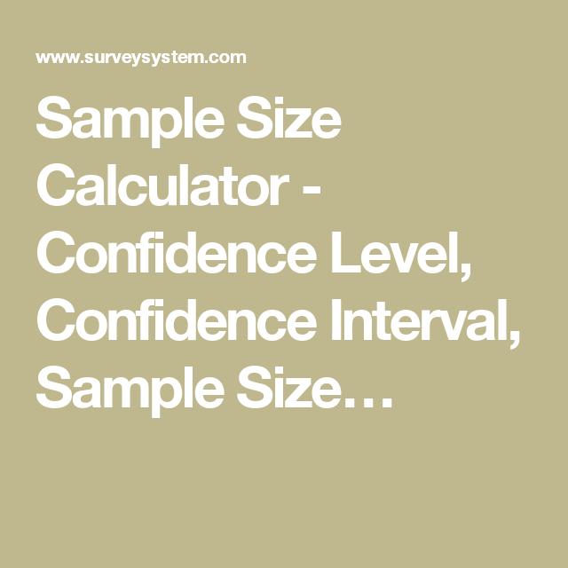 Sample Size Calculator Confidence Level Confidence Interval
