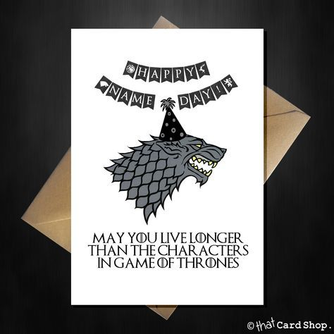 Funny Game of Thrones Birthday Card - Stark's don't live very long! #gameofthrones