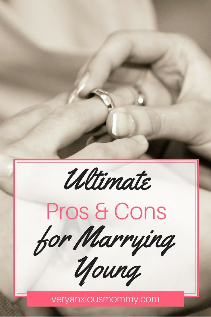 Pros and cons of marrying young