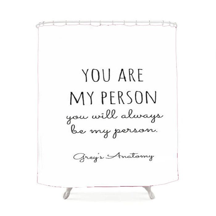 Grey'S Anatomy You Are My Person Quotes Shower Curtain