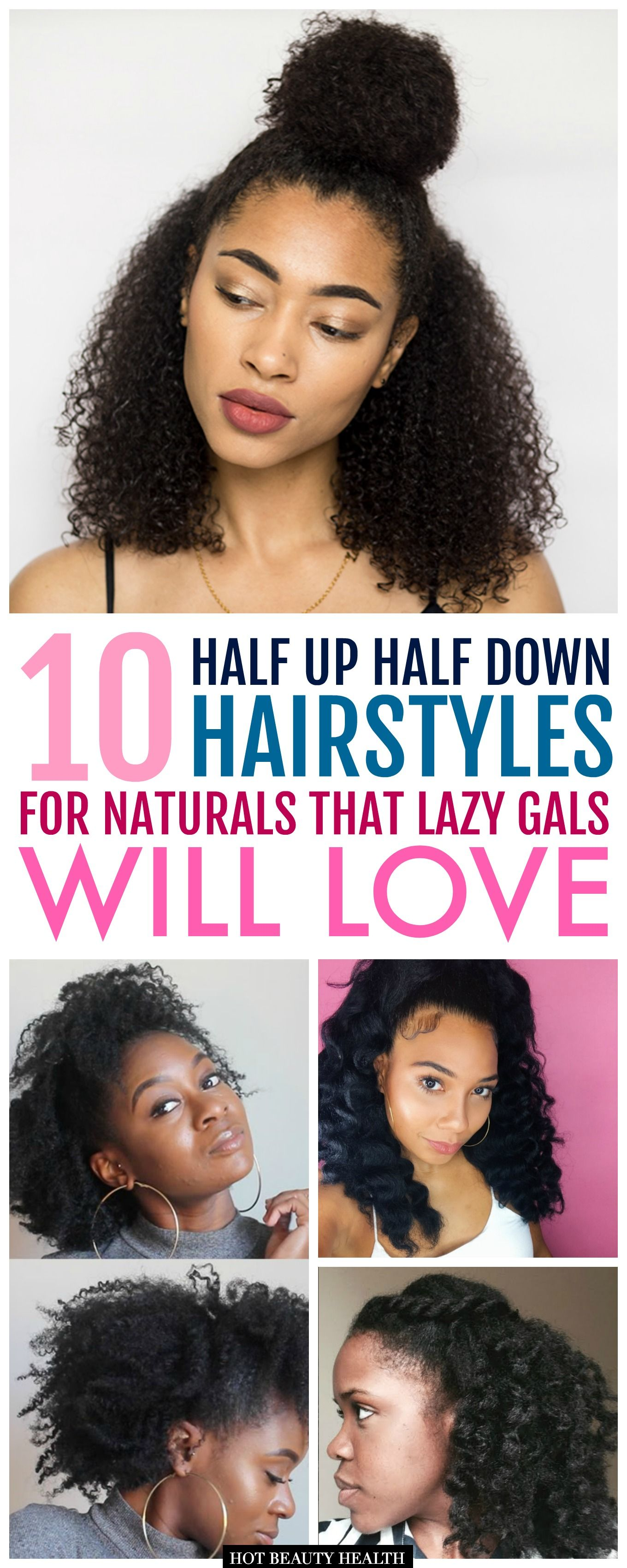 10 Easy Half Up Half Down Hairstyles For Natural Hair Gals Half