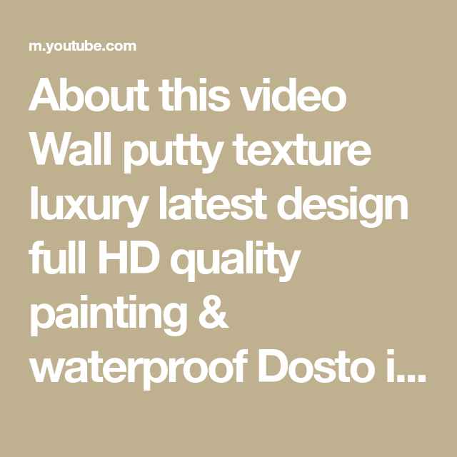 About This Video Wall Putty Texture Luxury Latest Design Full Hd Quality Painting Waterproof Dosto Is Wall Putty T In 2021 Quality Paint Paint Designs Texture Design