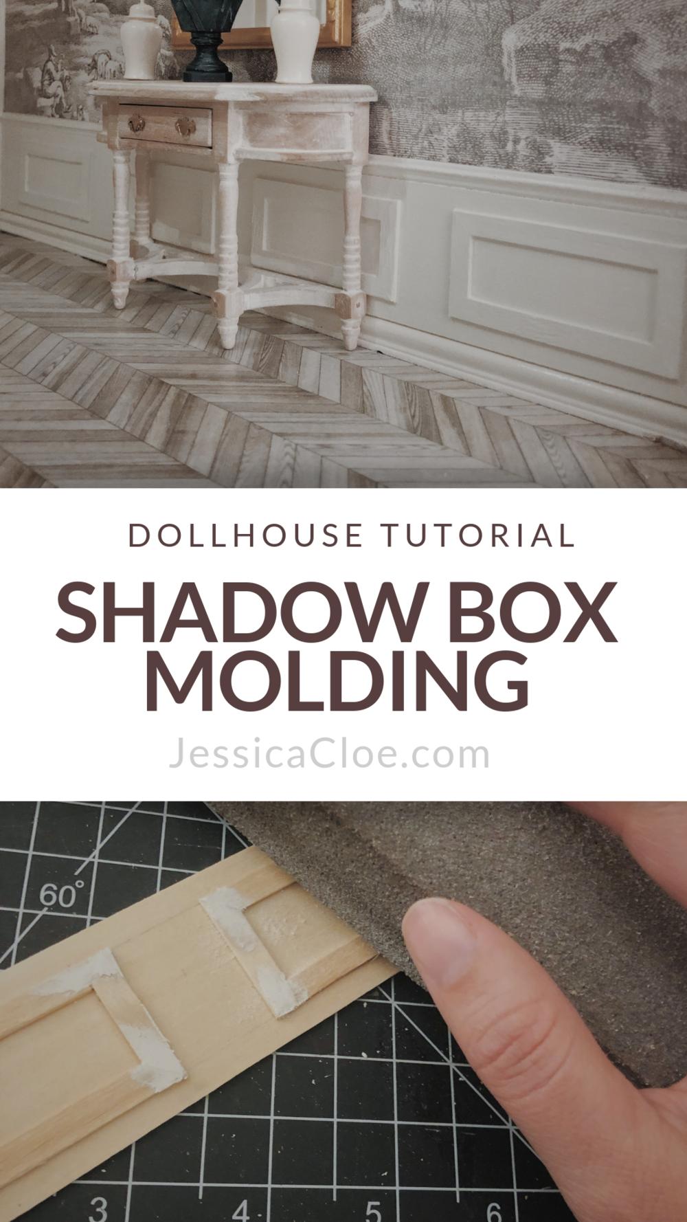 Shadow Box Molding — Jessica Cloe Miniatures