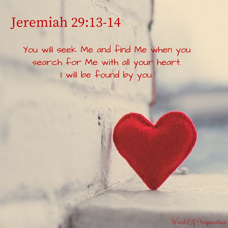 Jeremiah 29-13-14 – Word Of Inspiration in 2020 | Jeremiah 29 13 ...
