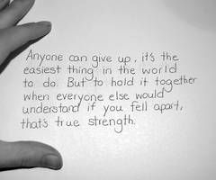 Anyone can give up …